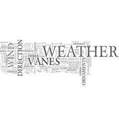 Weather vanes brief history and different types vector