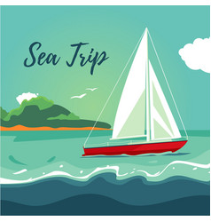 yacht sailing on the ocean journey on ship water vector image