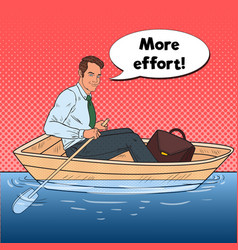 Pop art happy businessman floating in the boat vector