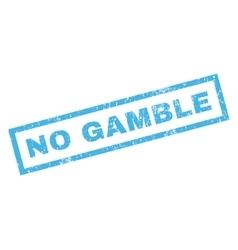 No gamble rubber stamp vector