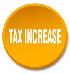 Tax increase orange round flat isolated push vector