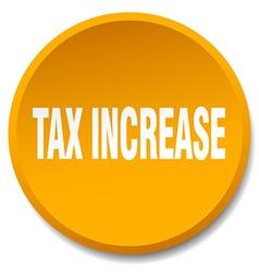 Tax increase orange round flat isolated push vector