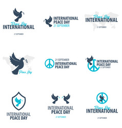 Set of international peace day logos or emblems vector