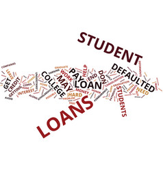The dangers of defaulted student loans text vector