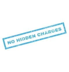 No hidden charges rubber stamp vector