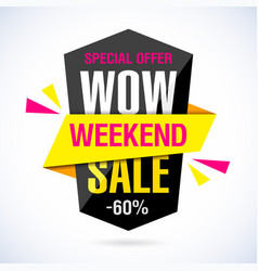 wow weekend sale banner special offer vector image vector image