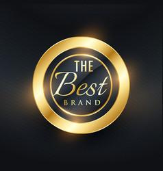 Best brand golden label and badge design vector