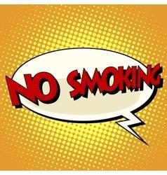 no smoking comic book bubble text vector image