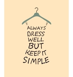 Fashion dress with quote vector