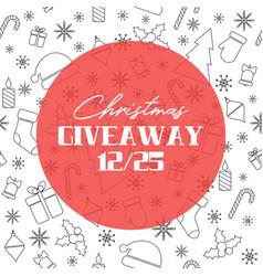 Christmas giveaway banner vector