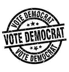Vote democrat round grunge black stamp vector