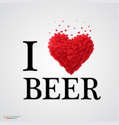 i love beer heart sign vector image