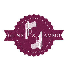 vintage round emblem guns and ammo with pistols vector image vector image