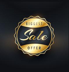 Biggest sale offer gold label or badge design vector