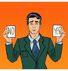 Undecided businessman making decision pop art vector