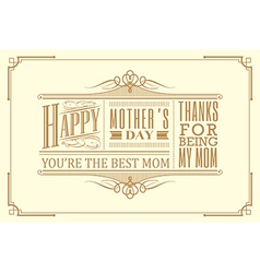 happy mothers day typography vintage frame design vector image