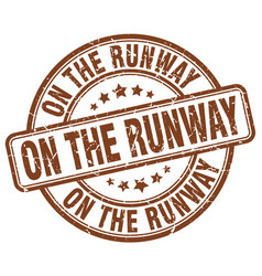 On the runway brown grunge stamp vector