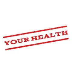 Your health watermark stamp vector