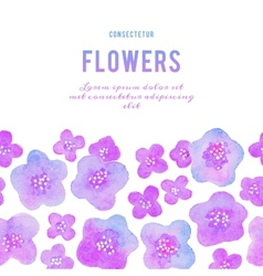 Background with flowers Watercolor violets vector image