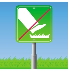 Do not step on grass - sign vector image