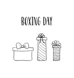 boxing day card with hand drawn gift boxes vector image vector image