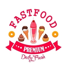 Daily fresh ice cream and desserts cafe emblem vector image vector image