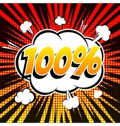 100 percent comic book bubble text retro style vector image