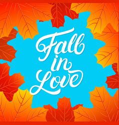fall in love hand written lettering quote vector image vector image