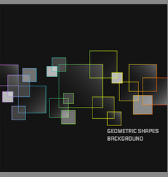 geometric shapes dark abstract background square vector image vector image