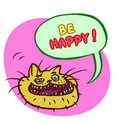 Be happy cartoon cat head vector