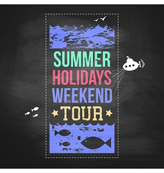 Summer holidays advertisement on a chalkboard vector image vector image