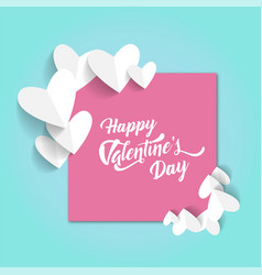 Happy valentines day in pink paper white heart blu vector