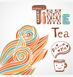 Tea time doodle lettering with cute cup autumn vector