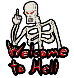 Welcome to hell message vector image vector image