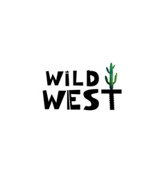 wild west cute lettering the text with watercolor vector image vector image