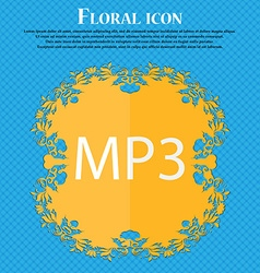 Mp3 music format sign icon musical symbol floral vector