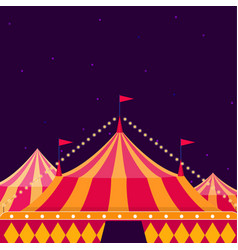 Circus show poster with big top on dark background vector