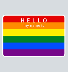 name tag my name is lgbt rainbow flag vector image
