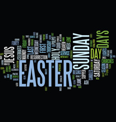 The days of easter text background word cloud vector