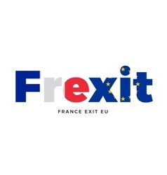 Frexit - france exit from european union on vector
