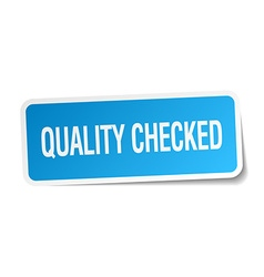 Quality checked blue square sticker isolated on vector