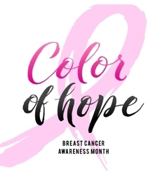 Color of Hope Breast Cancer Awareness vector image vector image