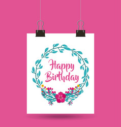 Happy birthday celebration poster floral vector