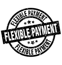Flexible payment round grunge black stamp vector