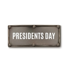 Presidents day steel banner vector