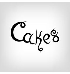 Hand-drawn lettering cakes vector