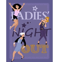 Ladies night out vector