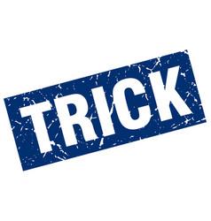 Square grunge blue trick stamp vector