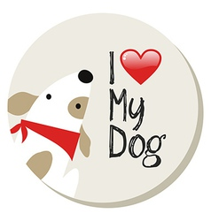 I love my dog label vector