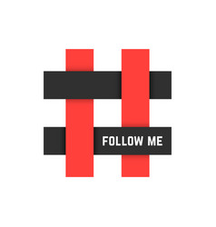 Red and black hashtag icon with follow me text vector